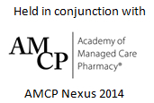 Held in conjunction with AMCP Nexus 2014