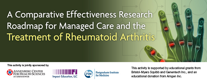 A Comparative Effectiveness Research Roadmap for Managed Care and the Treatment of Rheumatoid Arthritis